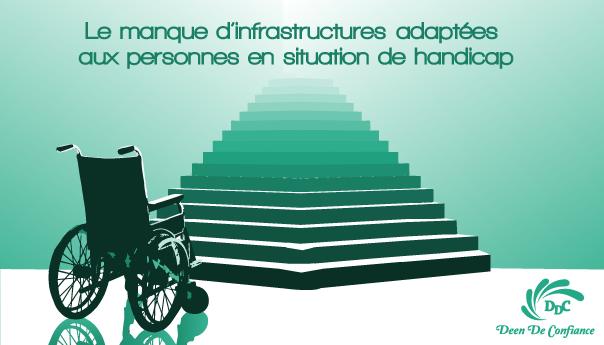Handicap et mobilité : Le manque d'infrastructures adaptées