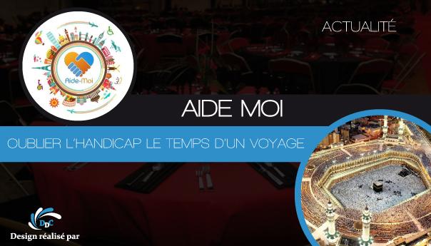 AIDE-MOI lance sa « Omra accessible » !