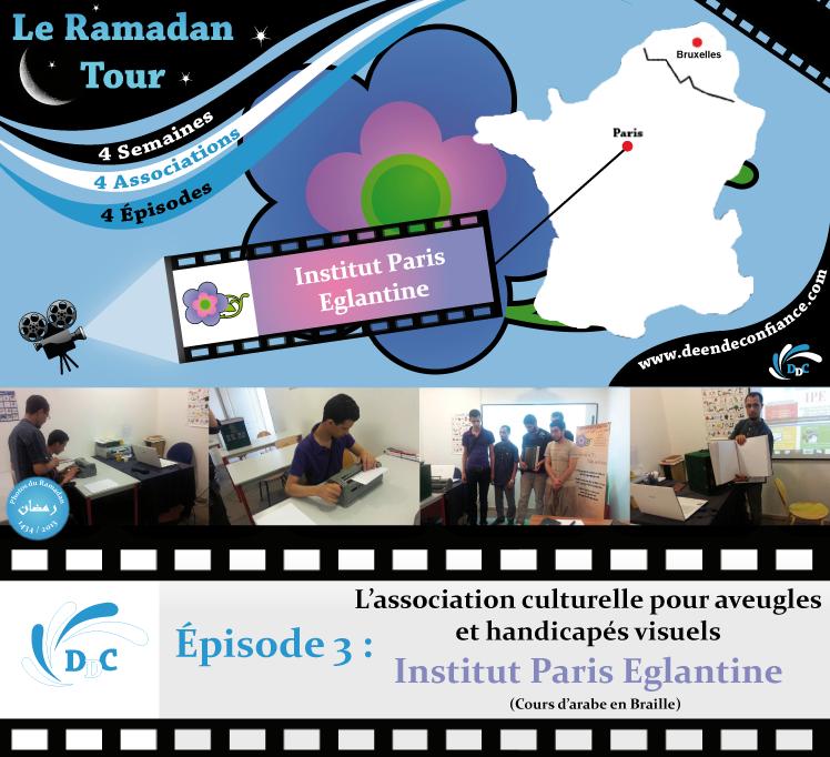 Ramadan Tour : Episode 3 – L'institut Paris Eglantine– DDC -