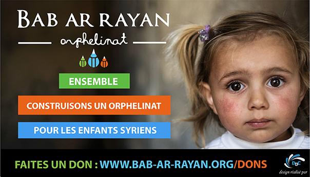 BAB AR RAYAN : une source vivifiante en faveur des orphelins syriens.