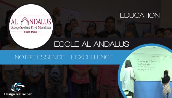 Ecole Al-Andalus : Un meilleur avenir pour nos enfants.